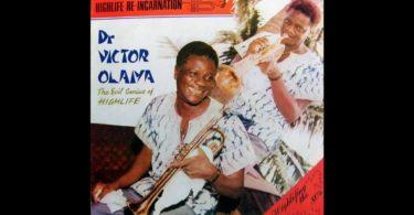 Dr Victor olaiya Mixtape